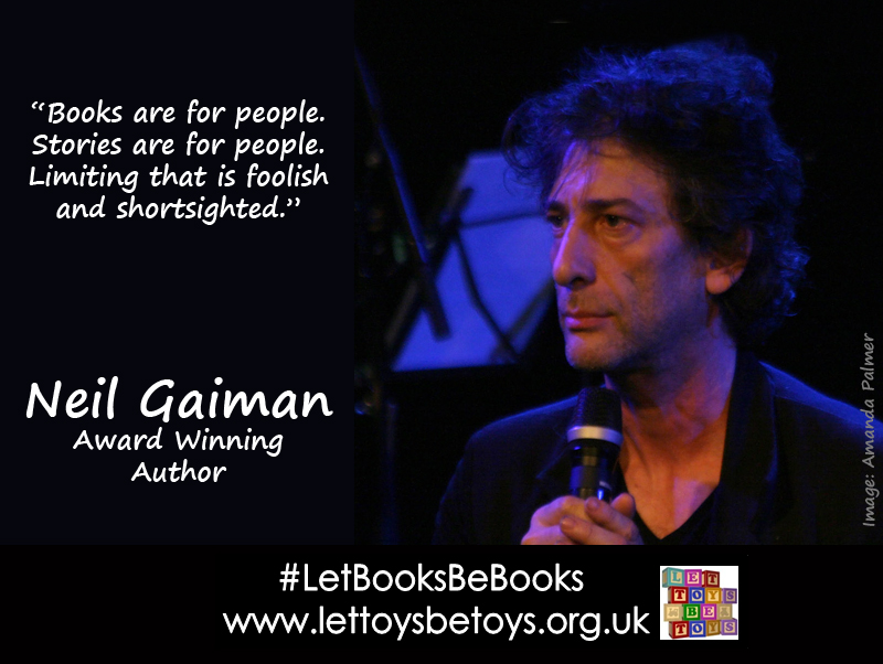 "Neil Gaiman, author: ""Books are for people. Stories are for people. Limiting that is foolish and shortsighted"""