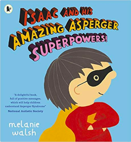 Isaac and his amazing asperger superpowers Toymark let books be books